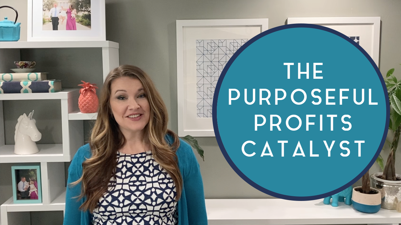 Purposeful Profits Catalyst